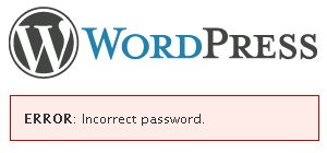 WordPress Incorrect Password